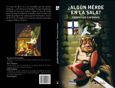 Nueva novela: ¿Algún héroe en la Sala?
